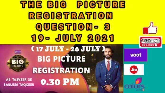 Big Picture registration question 3